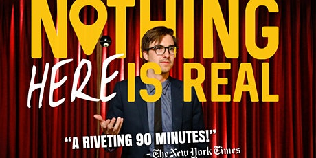 Nothing Here Is Real: Magic Show tickets