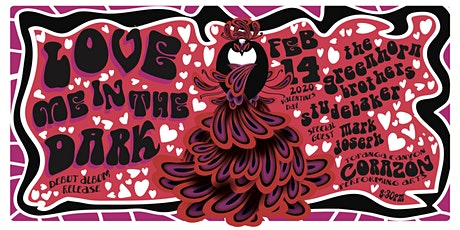 Love Me In The Dark  Debut Album Release & Greenhorn Brothers & Studebaker tickets