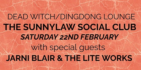 The Sunnylaw Social Club Live At Dead Witch tickets