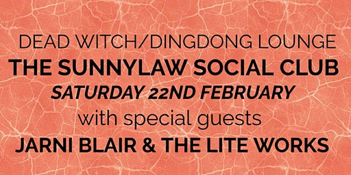 The Sunnylaw Social Club Live At Dead Witch