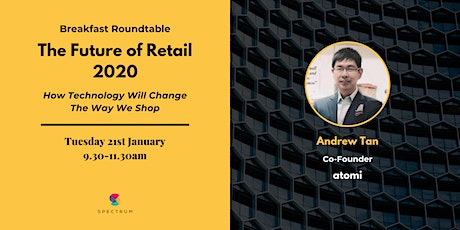 [Breakfast Roundtable] The Future of Retail 2020 tickets