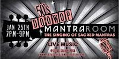 50's  DOO WOP Mantra Singing tickets