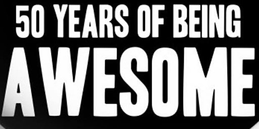 Made  In  1970! 50 Years  Of Being  AWESOME!!!!!!