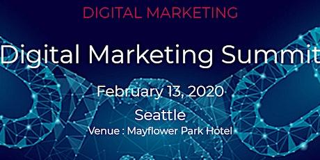 Digital Marketing Summit,Seattle on February 13, 2020 tickets