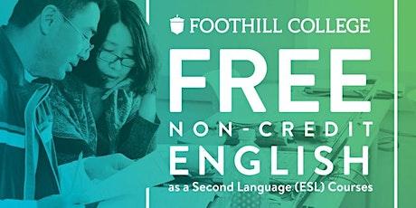 ESL and ESL Orientation II for Foothill College Spring Quarter 2020 tickets