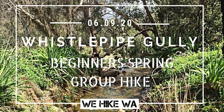 Spring Beginners Group Hike: Whistlepipe Gully  tickets
