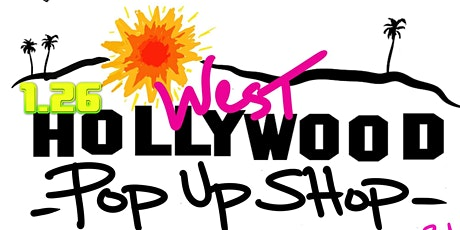 West Hollywood Pop Up Shop X Day Party tickets