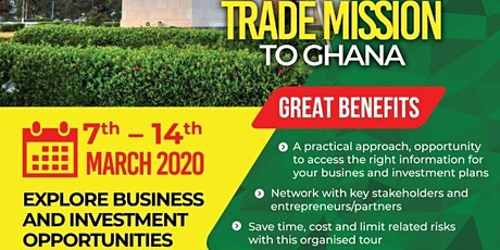 Trade Mission To Ghana  7th - 14th  March 2020 tickets