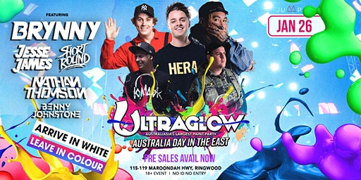 ULTRAGLOW PAINT PARTY AUS DAY in EAST