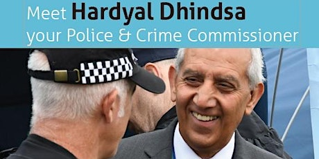 Meet Hardyal Dhindsa - Your Police & Crime Commissioner in Bolsover tickets