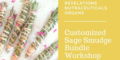 New Year, New Me Customized  Sage Smudge Bundle Workshop and Mixer! tickets
