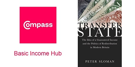 Transfer State Book Launch: Learning from the history of Basic Income in UK tickets
