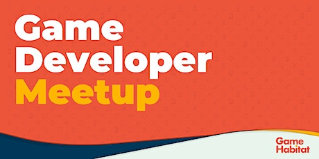 Game Developer Meetup tickets