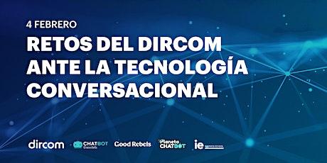 Retos del Dircom ante la Tecnología Conversacional entradas
