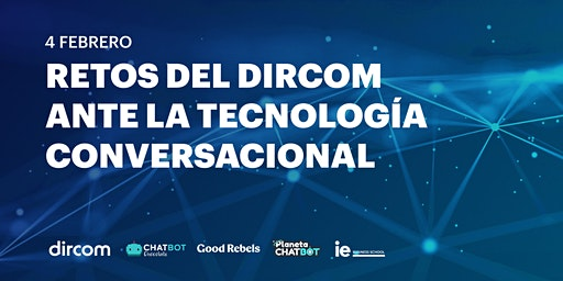 Retos del Dircom ante la Tecnología Conversacional