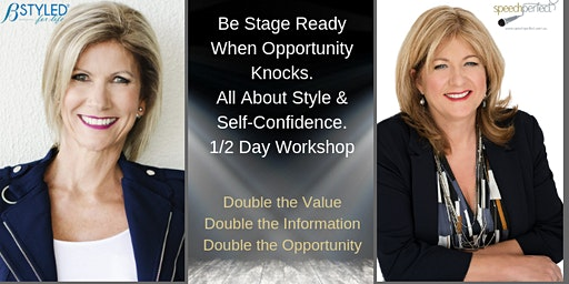 Copy of Be Stage Ready When Opportunity Knocks. All About Style & Self-Confidence