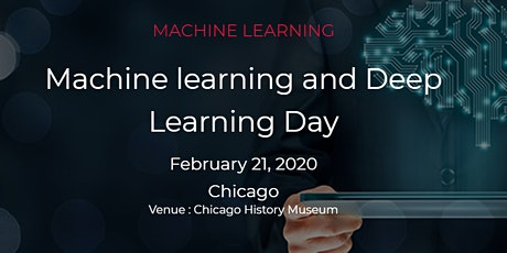 Machine Learning and Deep Learning Day, Chicago on February 21, 2020 tickets