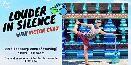 Louder in Silence with Victor Chau tickets