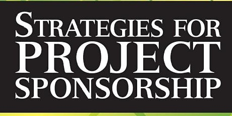 Strategies for Project Sponsorship tickets