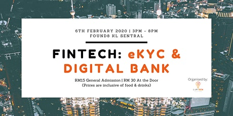 Fintech: eKYC & Digital Bank tickets