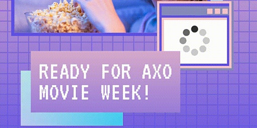 AXO Movie Week