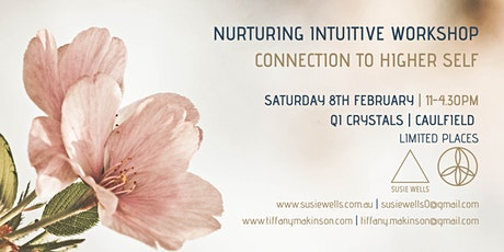 Nurturing intuitive workshop: Connection to Higher Self tickets
