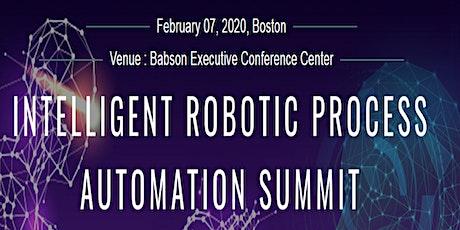 Intelligent Robotic Process Automation Summit, Boston on February 07, 2020 tickets