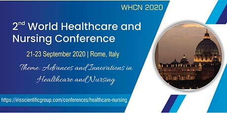 2nd World Healthcare and Nursing Conference biglietti