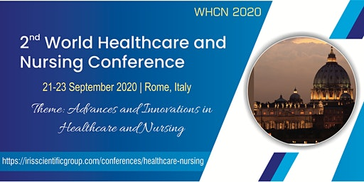2nd World Healthcare and Nursing Conference