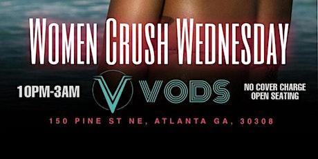 Women Crush Wednesdays @ Vods Atlanta  tickets