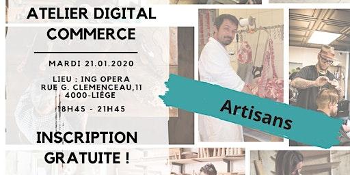Liège - Artisans | Atelier Digital Commerce