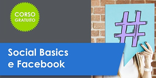 Corso gratuito: Social Basics e Facebook