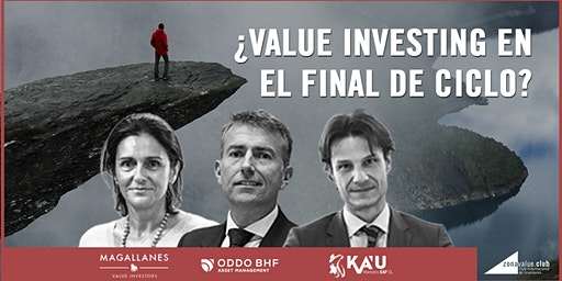 ¿Value Investing en el Final del Cliclo Económico?