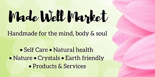 Made Well Market | Free Admission