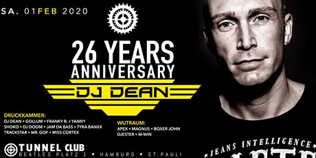 DJ DEAN 26 Years DJ Anniversary excl. @TUNNEL CLUB * * * * * Sa 01.02.2020 Tickets