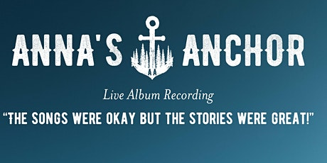 Anna's Anchor - Live Album Recording - Dublin (Workman's Club Vintage Room) tickets