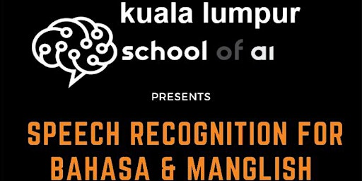 Speech Recognition for Bahasa and Manglish (18 Jan)