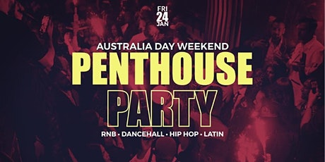 Penthouse Party Australia Day Weekend tickets