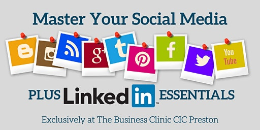 Master Your Social Media! PLUS LinkedIn  Essentials!