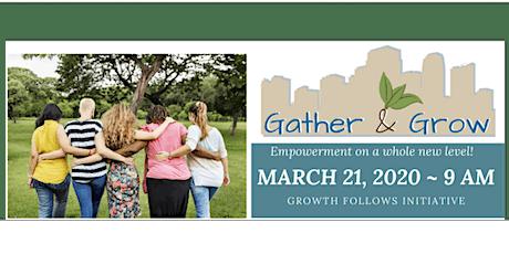 Gather & Grow, Empowerment 2020 tickets