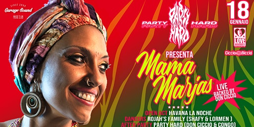Party Hard featuring Mama Marjas live al Garagesound
