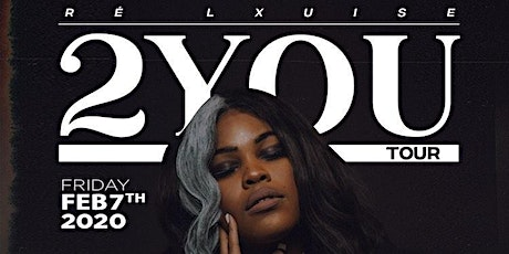 Re' Lxuise SOBs 2YOU Tour tickets