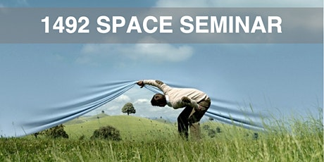1492 SPACE Seminar Tickets