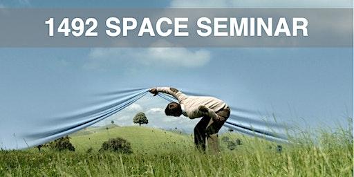 1492 SPACE Seminar
