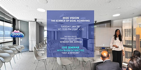 Live Seminar - 2020 vision - The Science of Goal Achieving tickets