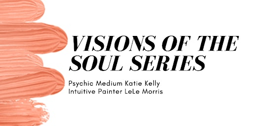 Visions of the Soul Series part 2