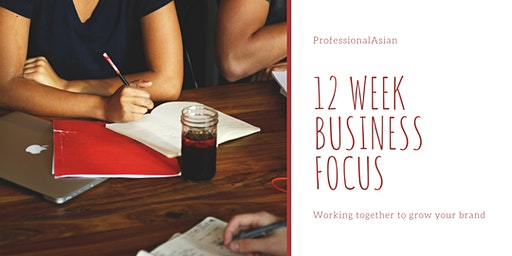 12 Week Wednesday Business Focus