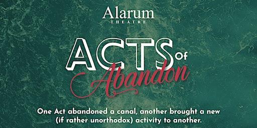 Acts of Abandon: Barlow Theatre, Oldbury