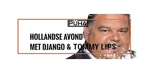 Hollandse Avond met Django Wagner En Tommy Lips tickets