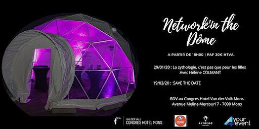 Network'in The Dôme - La zythologie, c'est pas que pour les filles